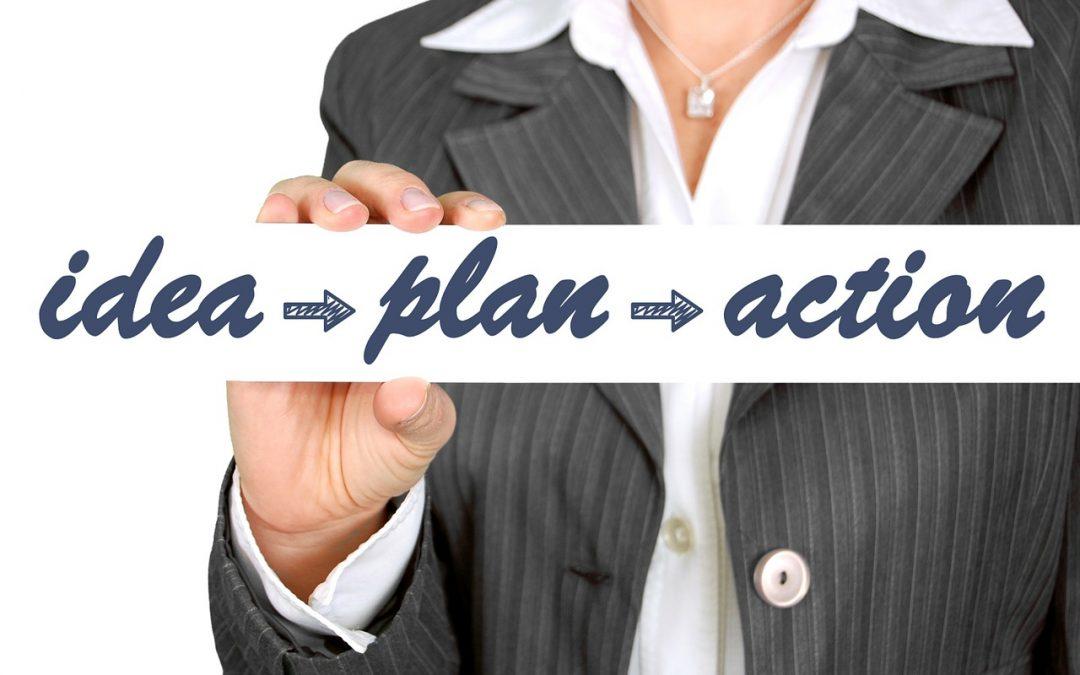 idea - plan - action